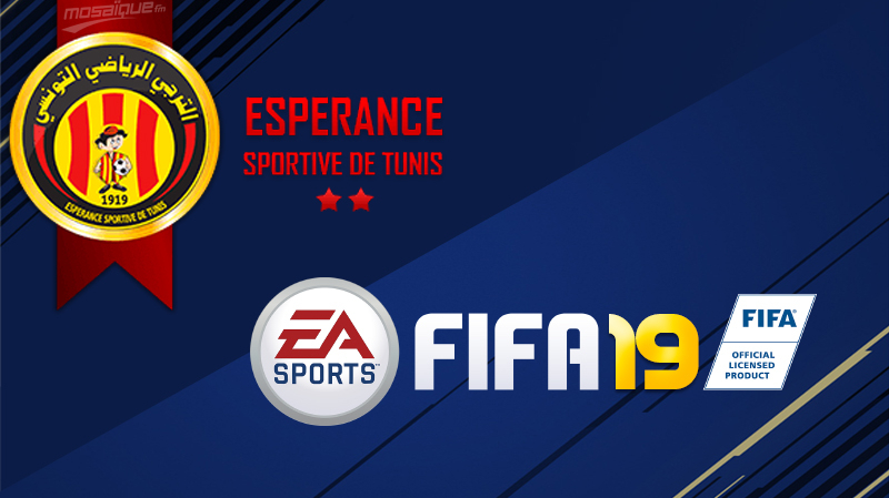 l esp rance sportive de tunis dans fifa 19 le journal tunisien. Black Bedroom Furniture Sets. Home Design Ideas