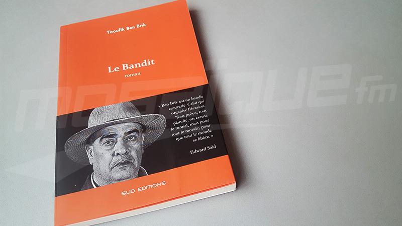 'Le bandit' de Taoufik ben Brik toujours en vente